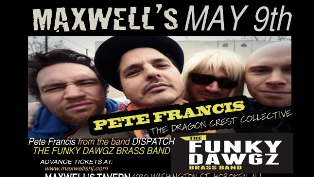Pete Francis & The Dragon Crest Collective (w/ The Funky Dawgz Brass Band) — LIVE @ MAXWELL'S