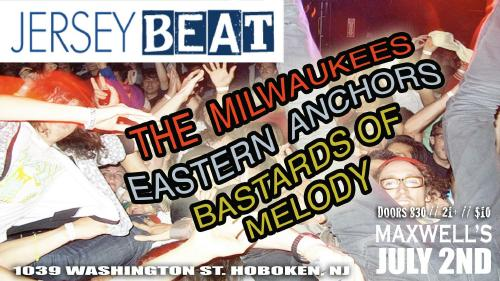 Jersey Beat Returns to Maxwell's, Bringing The Milwaukees/Eastern Anchors/Bastards of Melody