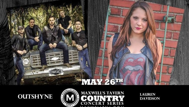 OUTSHYNE & LAUREN DAVIDSON—part of Maxwell's Country Concert Series—THU, MAY 26th