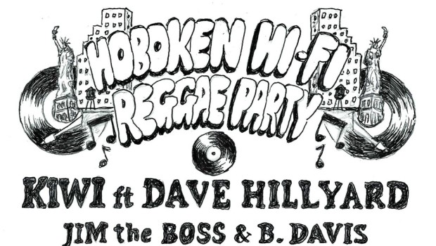 HUDSON SOUL: Hoboken Hi-Fi Reggae Party — SATURDAY @ MAXWELL'S