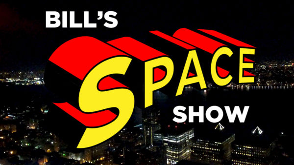 BILL'S SPACE SHOW: New Season, Safer Space