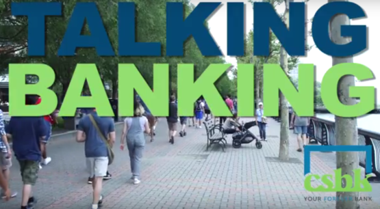 CSBK Talking Banking: Your Bank & Your Community