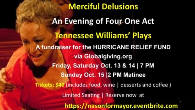 MERCIFUL DELUSIONS: Karen Nason Hosts Tennessee Williams Shows as Fundraiser for Hurricane Relief | MILE SQUARE THEATRE — October 13-15