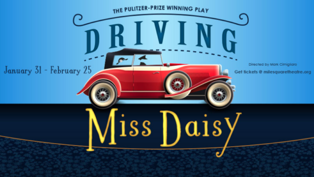 DRIVING MISS DAISY: Mile Square Theatre Takes Alfred Uhry's Masterpiece for a Spin
