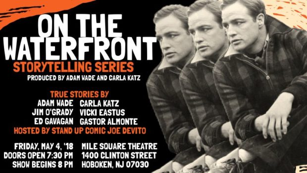 ON THE WATERFRONT STORYTELLING SERIES: Adam Wade and Carla Katz Bring NYC Storytelling Scene to Mile Square Theatre—FRIDAY, MAY 4