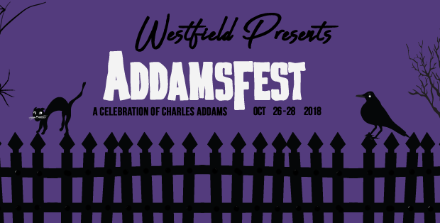 OUT OF DODGE: Westfield's AddamsFest — Creepy, Kooky, Mysterious & Spooky