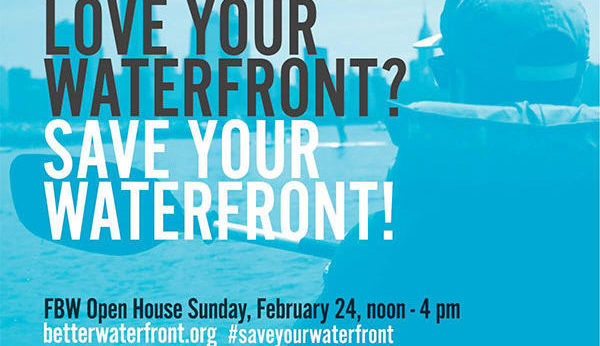 CONNECTING WITH THE WATERFRONT: Hoboken's Fund for a Better Waterfront to Host Open House—SUNDAY, FEBRUARY 24