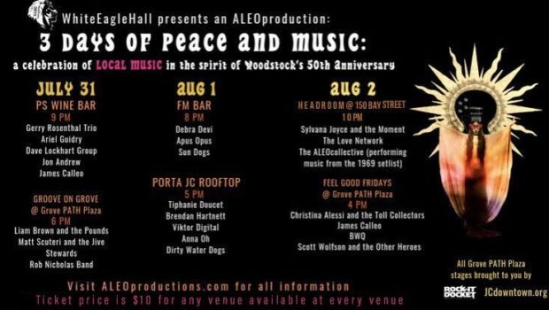 GOT TO GET OURSELVES BACK TO THE GARDEN: ALEOproductions Brings 3 Days of Peace & Music to Jersey City — July 31, August 1 & 2