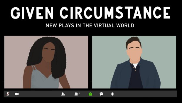 GIVEN CIRCUMSTANCE: Mile Square Theatre Offering Up Series of New Plays in the Virtual World