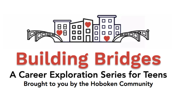 BUILDING BRIDGES: Hoboken Residents Share Career Experiences with Local Teens